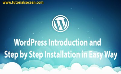 WordPress Introduction & Step by Step Installation
